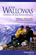 The Wallowas: Coming of age in the…