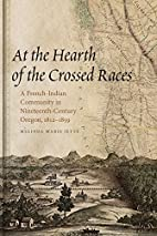 At the Hearth of the Crossed Races: A…