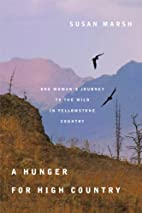 A Hunger for High Country: One Woman's…