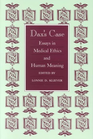 daxs-case-essays-in-medical-ethics-and-human-meaning