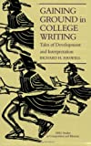 Haswell, Richard H.: Gaining Ground in College Writing: Tales of Development and Interpretation