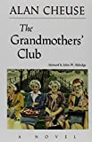 Cheuse, Alan: The Grandmother's Club