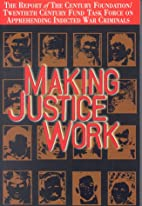 Making Justice Work: The Report of the…
