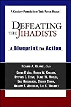 Defeating The Jihadists: A Blueprint For…