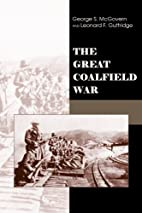 The Great Coalfield War by George S.…