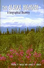 The Alaska highway : a geographical…