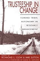 Trusteeship in Change: Toward Tribal…