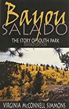 Bayou Salado: The Story of South Park by…