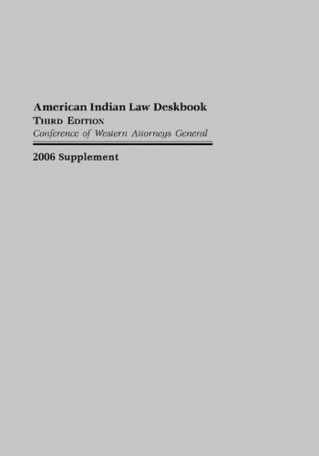 american-indian-law-deskbook-2006-supplement-to-the-american-indian-law-deskbook