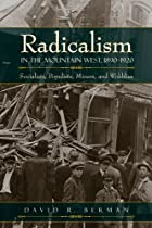 Radicalism in the Mountain West, 1890-1920:…