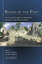 Ruins of the past : the use and perception…