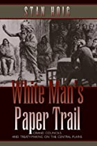 White Man's Paper Trail: Grand Councils…