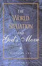 The World Situation and God's Move by…