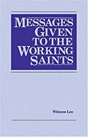 Messages Given to the Working Saints by…