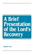 A Brief Presentation of the Lord's Recovery…