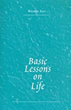 Basic Lessons on Life by Witness Lee