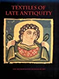 Stauffer, Annemarie: Textiles of Late Antiquity