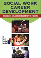 Social Work Career Development: A Handbook…