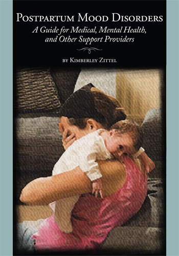postpartum-mood-disorders-a-guide-for-medical-mental-health-and-other-support-providers