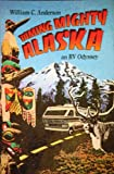 Anderson, William C.: Taming Mighty Alaska: An Rv Odyssey