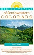 Hiking Trails of the Southwestern Colorado…