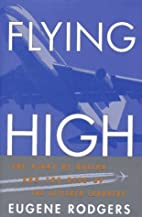 Flying High: The Story of Boeing and the…