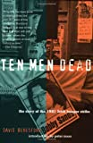 Beresford, David: Ten Men Dead: The Story of the 1981 Irish Hunger Strike
