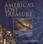 America's Lost Treasure by Tommy Thompson