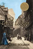 Holman, Sheri: The Dress Lodger