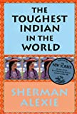Alexie, Sherman: The Toughest Indian in the World