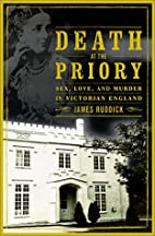 Death at the priory : love, sex, and murder…
