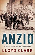 Anzio: Italy and the Battle for Rome - 1944…