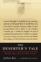 The Deserter's Tale: The Story Of An…