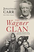 The Wagner Clan by Jonathan Carr