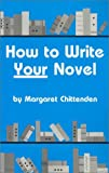 Margaret Chittenden: How to Write Your Novel
