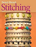 Seed Bead Stitching: Creative Variations on…