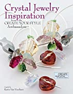 Crystal Jewelry Inspiration From the Create…