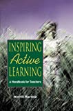 Harmin, Merrill: Inspiring Active Learning: A Handbook for Teachers