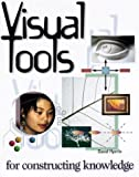 Hyerle, David: Visual Tools for Constructing Knowledge