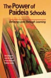 National Paideia Center: The Power of Paideia Schools: Defining Lives Through Learning