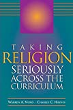 Nord, Warren A.: Taking Religion Seriously Across the Curriculum
