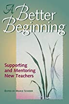A Better Beginning: Supporting and Mentoring…