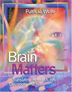 Brain Matters: Translating Research into…