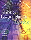 Marzano, Robert J.: A Handbook for Classroom Instruction That Works