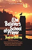 Murray, Andrew: The Believer&#39;s School of Prayer