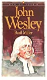 Miller, Basil: John Wesley