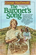 The Baronet's song by George MacDonald
