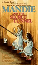 Mandie and the Secret Tunnel by Lois Gladys…