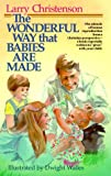 Larry Christenson: The Wonderful Way That Babies Are Made