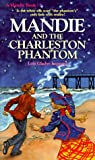 Leppard, Lois Gladys: Mandie and the Charleston Phantom